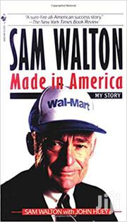 Made In America- Sam Walton | Books & Games for sale in Nairobi, Nairobi Central