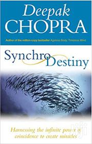 Synchro Destiny -deepak Chopra | Books & Games for sale in Nairobi, Nairobi Central