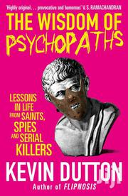 The Wisdom Of Psychopaths-kevin Dutton | Books & Games for sale in Nairobi, Nairobi Central
