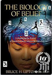 The Biology Of Belief | Books & Games for sale in Nairobi, Nairobi Central