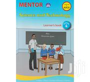 Mentor Science and Technology Learner's Book Grade 4 | Books & Games for sale in Nairobi, Kahawa West