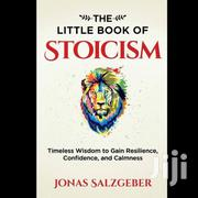 The Little Book of Stoicism | Books & Games for sale in Nairobi, Nairobi Central